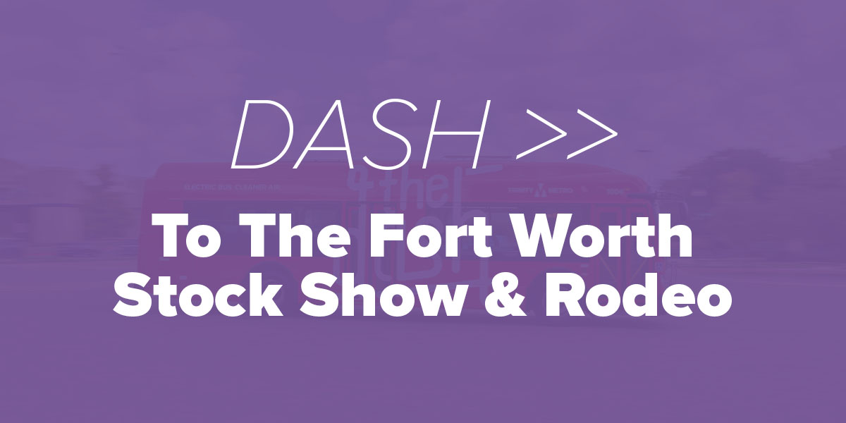 Dash to the Fort Worth Stock Show and Rodeo