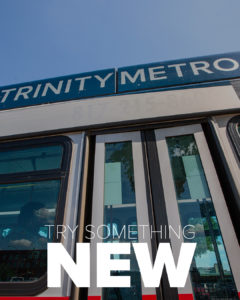 Trinity Metro Bus Try Something New