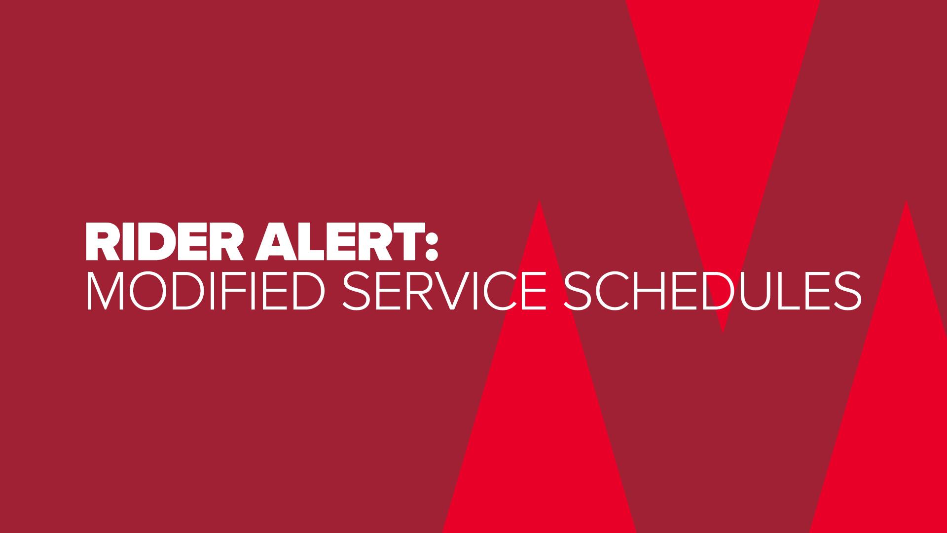 Tm Rider Alert: Modified Service Schedules