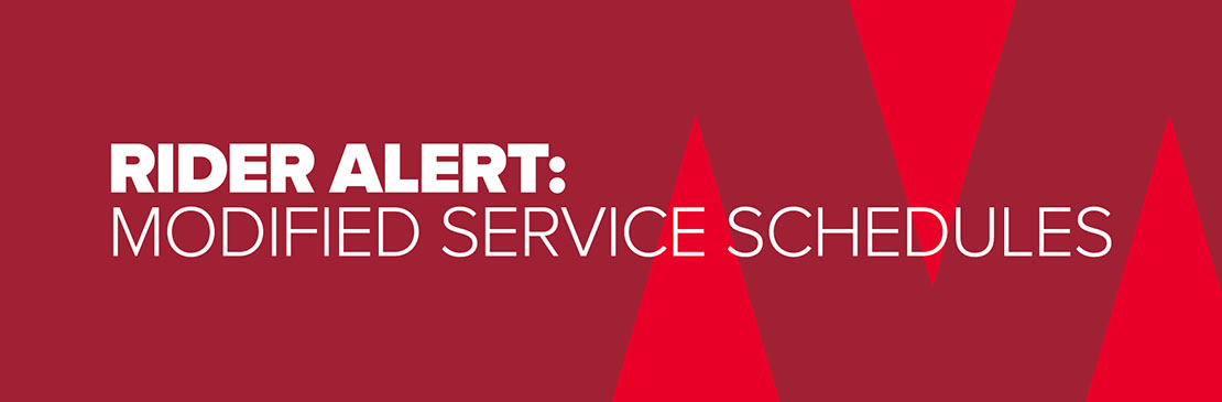 Tm Rider Alert: Modified Service Schedules