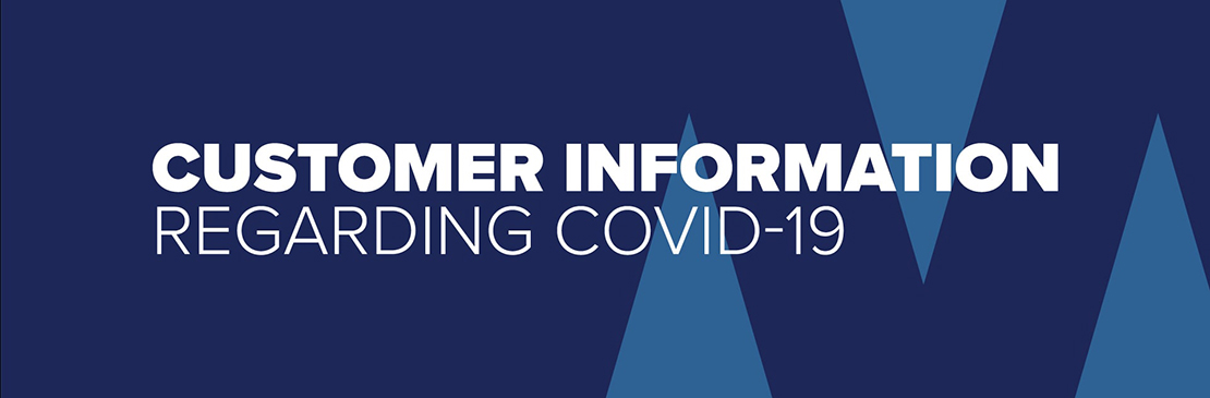 Customer Information regarding COVID-19