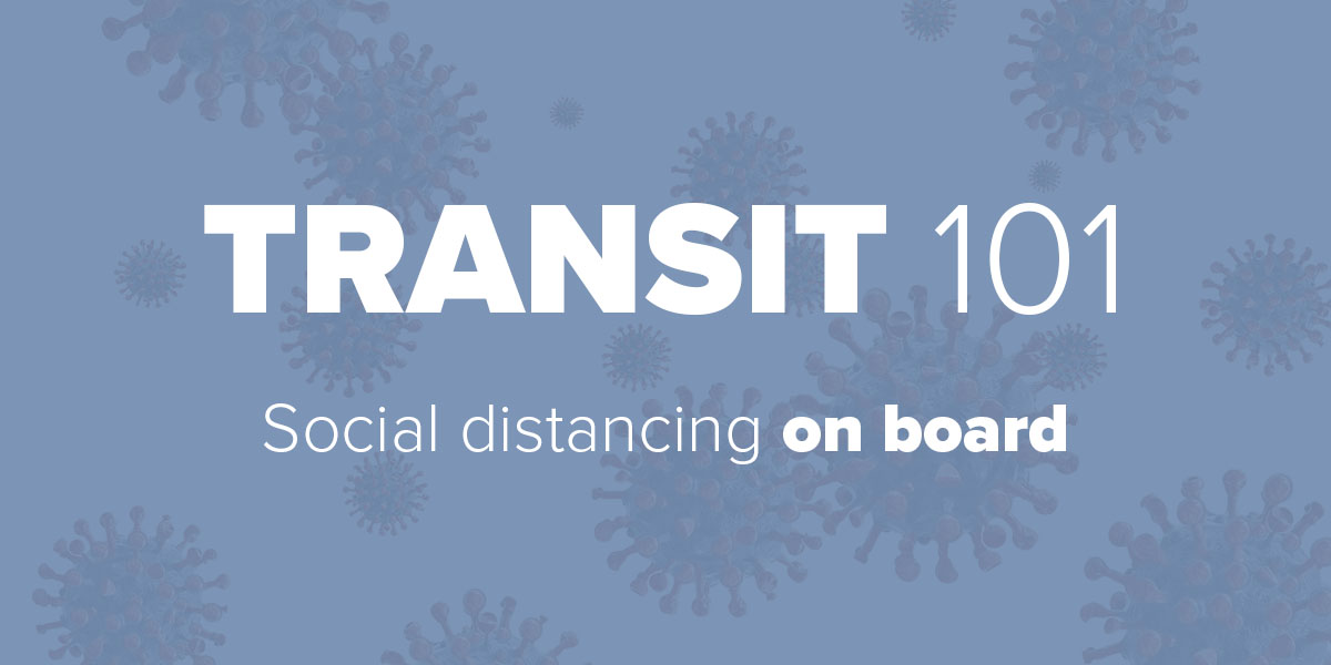 Social Distancing on board Trinity Metro blog