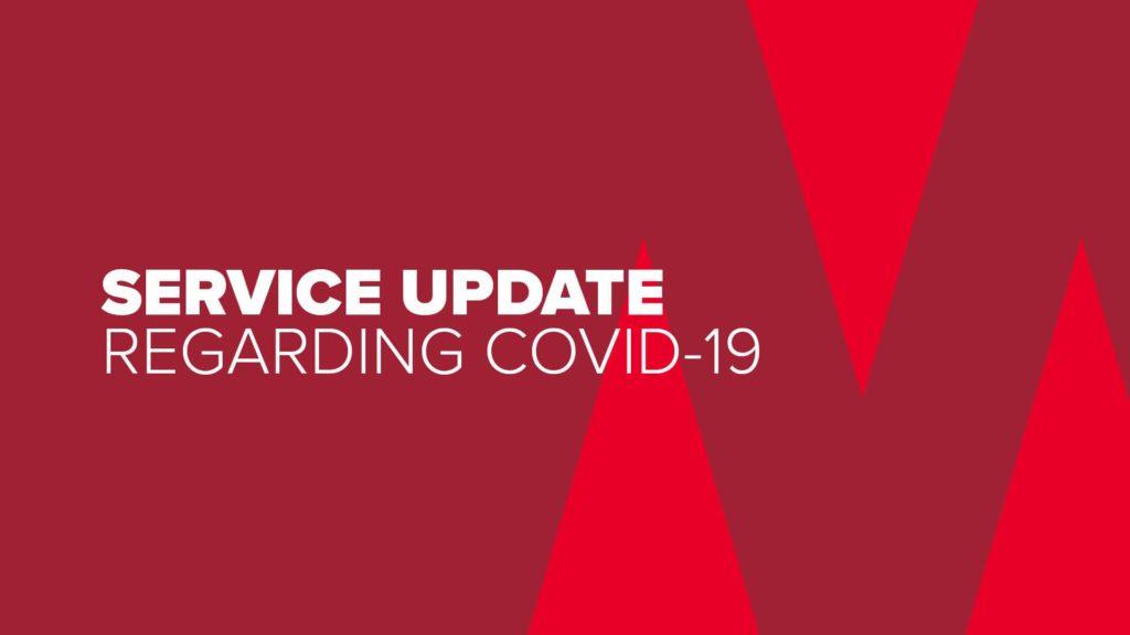 Service Update Regarding COVID 19