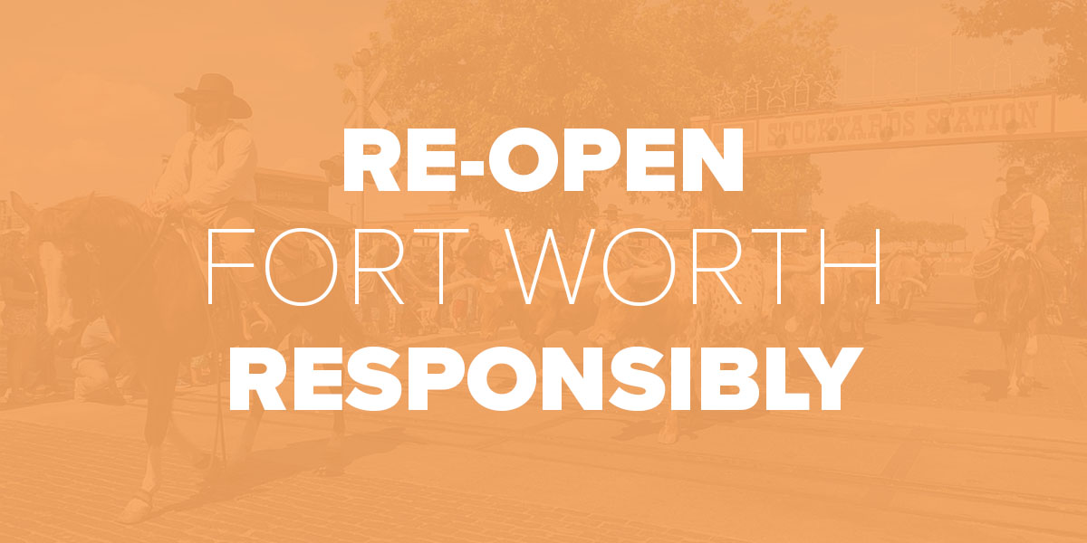 Re-Open Fort Worth Responsibly