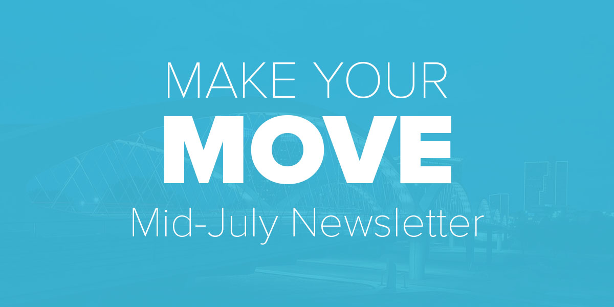 Mid July Newsletter. Trinity Metro Blog.