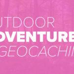 Geocaching. Trinity Metro Blog.