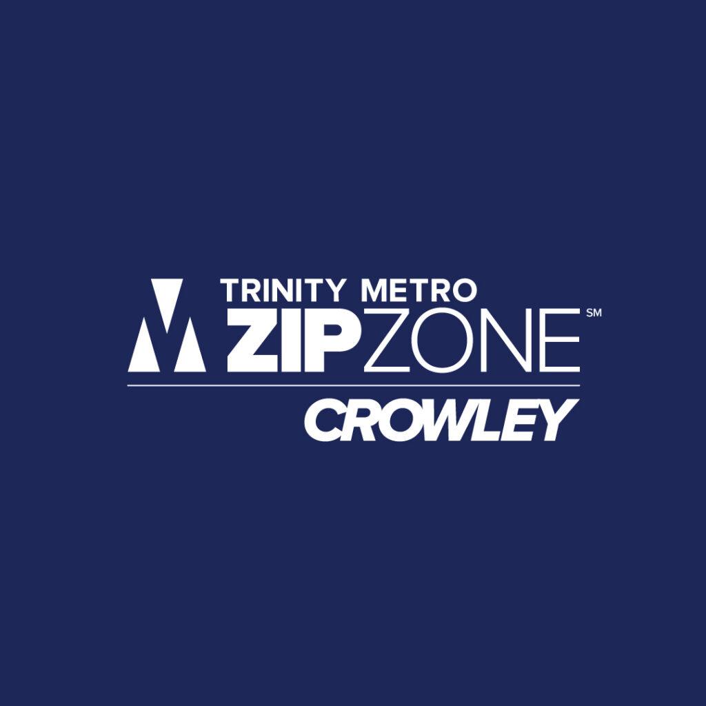 Crowley ZIPZONE. Trinity Metro Blog.