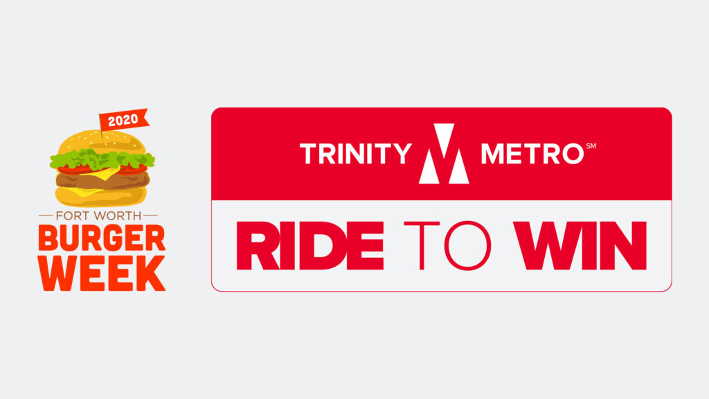 Fort Worth Burger Week Ride to Win. Trinity Metro Blog.