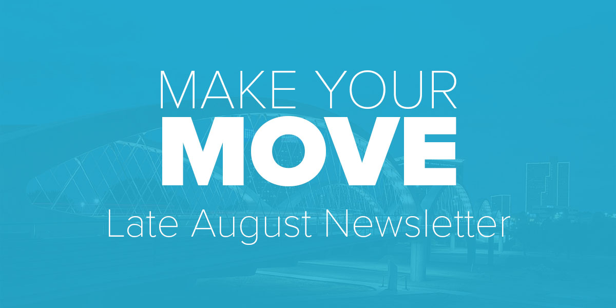 Make Your Move Late August Newsletter. Trinity Metro Blog.
