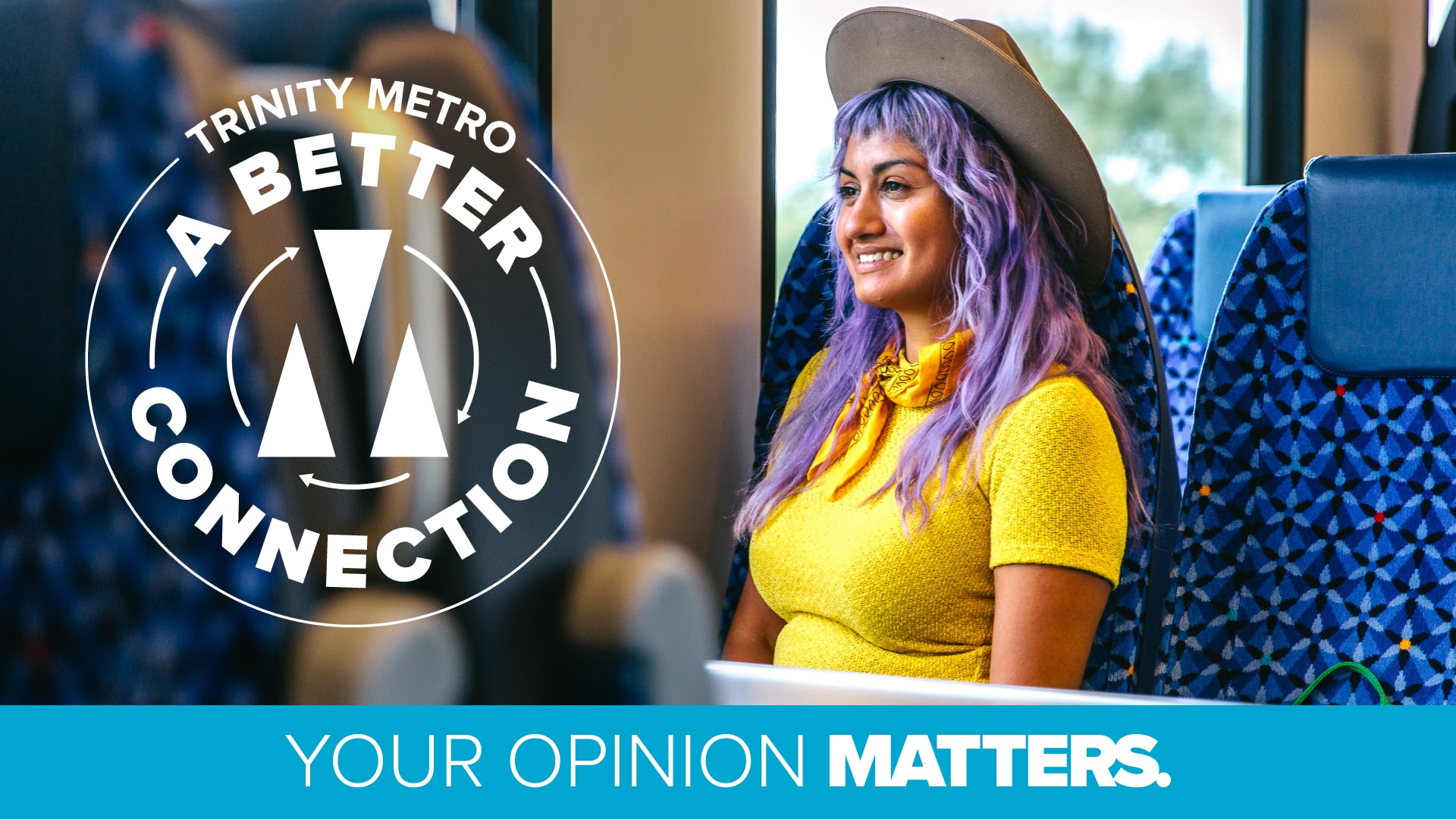 A Better Connection - Your Opinion Matters