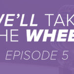 Trinity Metro Podcast Episode 5. We'll Take the Wheel. Trinity Metro Blog.