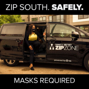 ZIPZONE Safety. Masks Required. COVID Service Updates