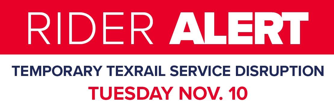 TEXRail service disruption Nov. 10