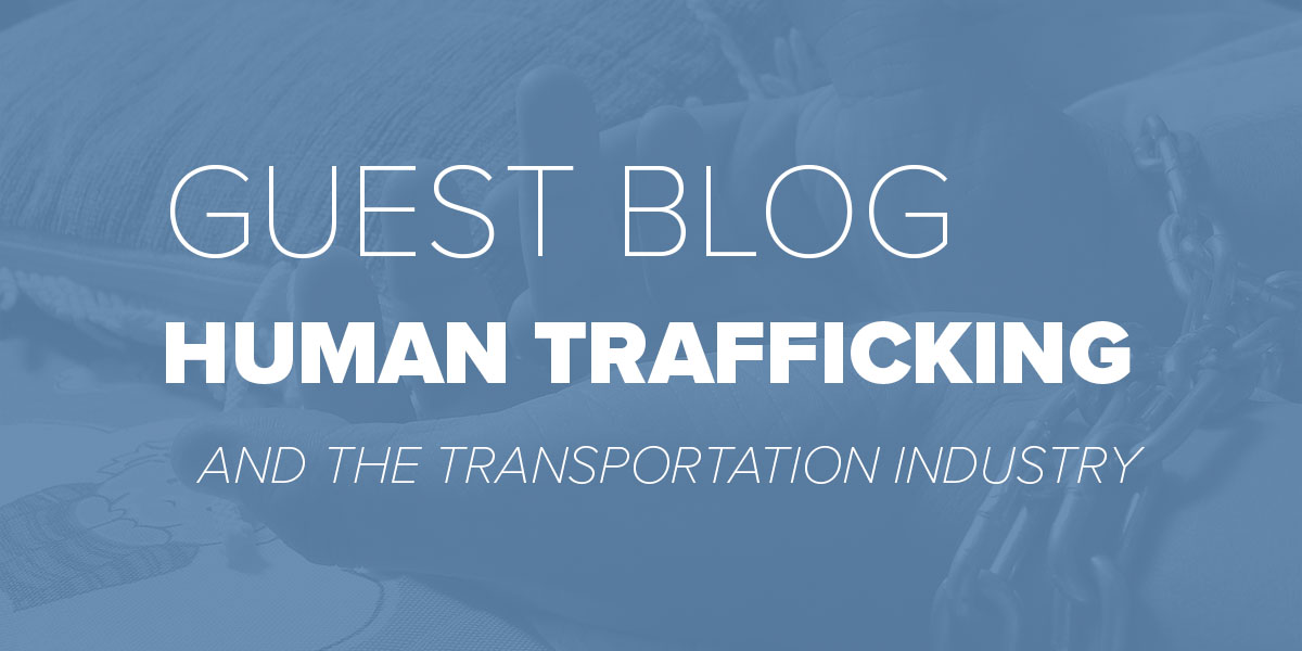 Trinity Metro Blog. Human Trafficking and the Transportation Industry.