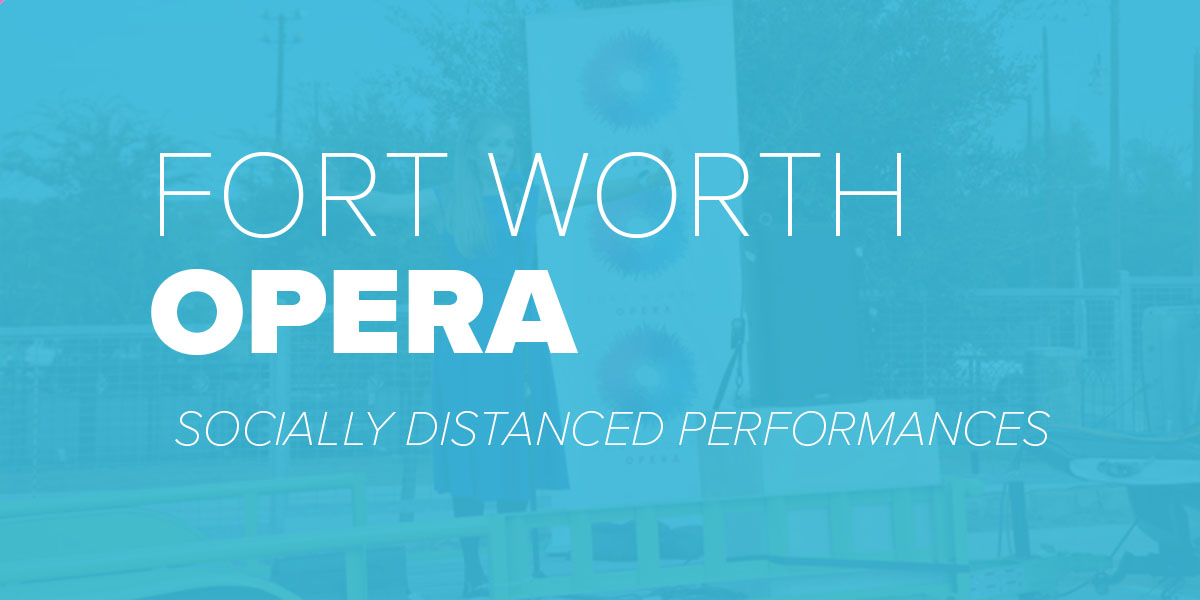 Trinity Metro Blog. Fort Worth Opera Socially Distanced Performance.
