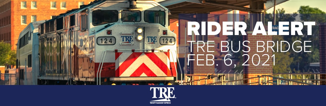 Bus bridge planned for TRE on Feb. 6
