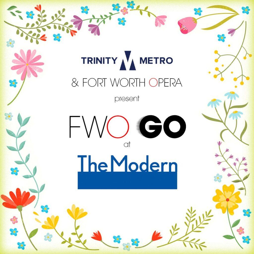 Trinity Metro Blog FWO GO at The Modern