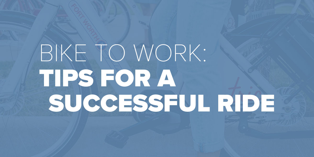 Trinity Metro Blog Tips to Bike to Work