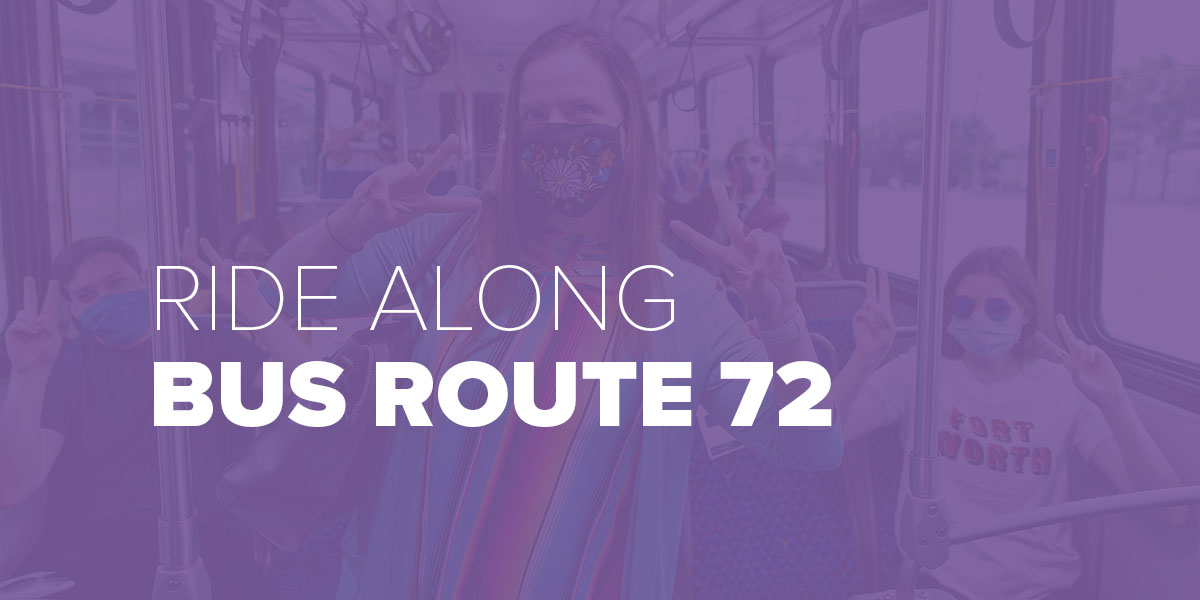 Trinity Metro Blog Ride Along Bus Route 72