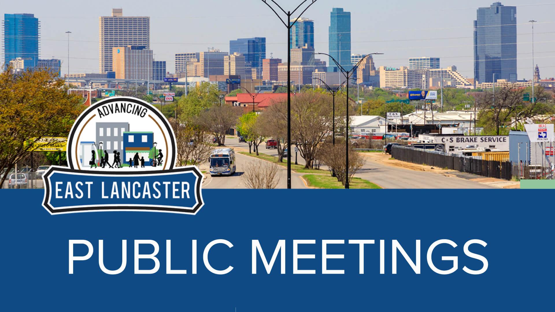 East Lancaster Public Meetings announcement