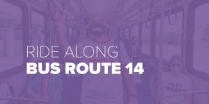 Trinity Metro Blog Ride Along Bus Route 14