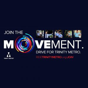 Trinity Metro Blog Early July Newsletter Join the Movement