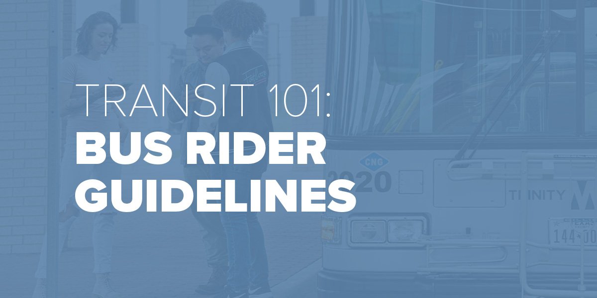Trinity Metro Blog Bus Rider Guidelines