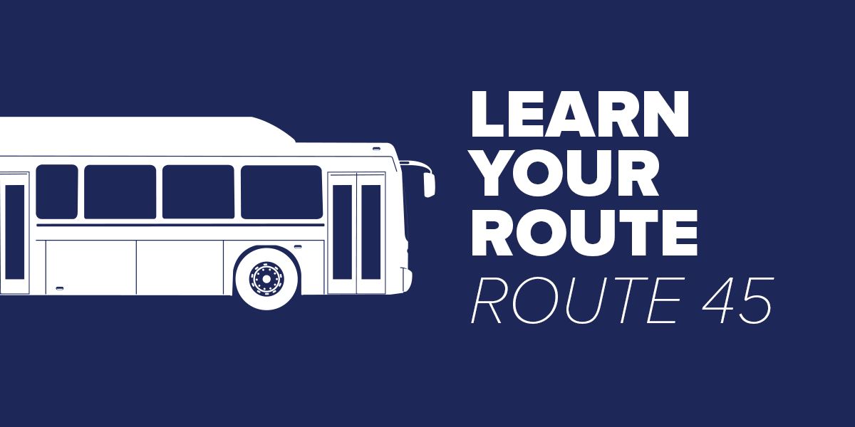 Trinity Metro Bus Route 45 Learn Your Route